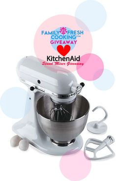 KitchenAid Stand Mixer Giveaway! FamilyFreshCooking.com