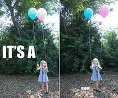 gender reveal! have Eli hold the balloons- cute idea