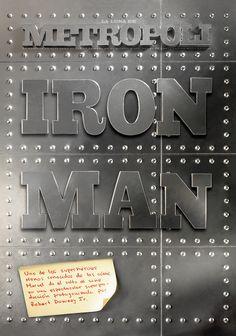 IRON MAN I (28 abril de 2008). Realizada sobre plancha de metacrilato metalizada, con tipografía volumétrica y tornillería. Fotografía de Ángel Becerril.