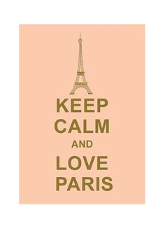 Keep Calm and Love Paris  Wedding Birthday by simplygiftsonline, $10.80