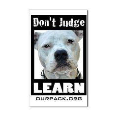 don't judge....learn