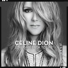 Loved Me Back To Life - Celine Dion, new album.