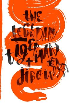 The Legendary Tigerman + Jibóia poster on Behance
