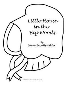 Little House in the Big Woods Printable Lapbook Pages