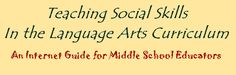 Teaching Social Skills in Middle School Language Arts Classes   - Re-pinned by @PediaStaff – Please Visit http://ht.ly/63sNt for all our pediatric therapy pins