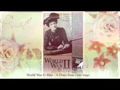 World War II Blitz - A Diary from 1939-1940