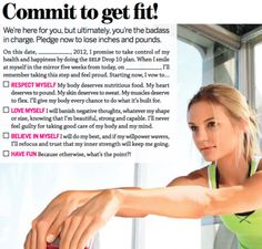 Commit to get fit ... Uploaded with Pinterest Android app. Get it here: http://bit.ly/w38r4m