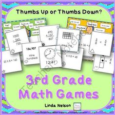 Ten Third Grade Math Games ~ Thumbs Up or Thumbs Down? from Linda Nelson on TeachersNotebook.com -  (27 pages)  - Ten Common Core math review games, perfect for partners, or use as a whole class activity! Will it be thumbs up or thumbs down?
