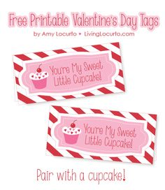 Sweet free printable tags to pair with a cupcake on Valentine's Day! #valentine #freeprintable