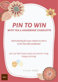 """To enter: 1) Follow @Tea Collection & @handmade charlotte on Pinterest 2) Create a board & label it """" My Perfect Summer Party"""" 3) Pin everything you need for your party, including at least 8 items from Tea & 8 items from Handmade Charlotte. 4) Add a brief description in each pin of why you love the item. 5) Share your board with us by posting a link to your board on the official contest pin in the comments section: http://bit.ly/HBxzCo. See our board example: http://bit.ly/HDbSh6 Ends on 4/23!"""