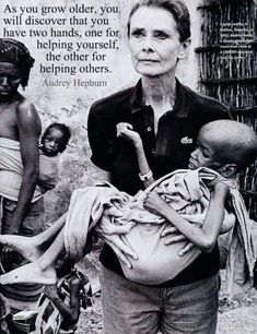 Audrey Hepburn spent many years in Africa helping the helpless. Yet all the pictures on Tumblr show her as a fashion icon. Fashion passes in a wink, compassion lasts forever. She's beautiful