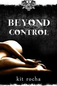 Reviews by Tammy & Kim: Beyond Control: Kit Rocha