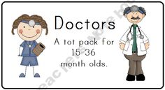 Doctors Tot Pack product from LittleAdventuresPreschool on TeachersNotebook.com
