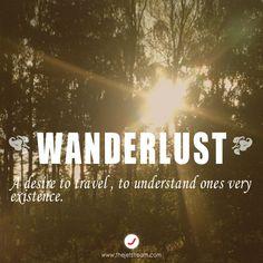 Wanderlust. #TheJetstream #Quote #Travel