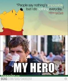 Winnie the Pooh is my Hero