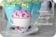 DIY No Sew Vintage Teacup Pincushion. So simple. #diy #crafts #teacups #pincushion #sewing #gifts #teacup_pincushion #no_sew