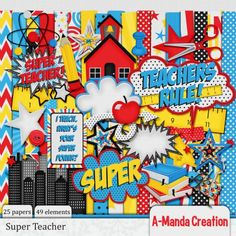 Super Teacher Digital Scrapbooking kit, perfect for back to school pages and pages about your awesome teacher!