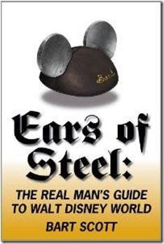 walt disney, disney travel, disney vacations, book, mongellowdw radio, ears, steel, gift idea, wdw disneyworld