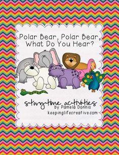 Polar Bear, Polar Bear, What Do You Hear? storytime activities