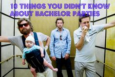 10 Things You Didn't Know About Bachelor Parties.