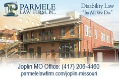 http://parmelelawfirm.com/joplin-missouri  - SSDI clients at our Joplin MO office come from all over the area including Carthage, Lamar, Nashville, Webb City, Carl Junction, Mt. Vernon, Neosho and Anderson. Convenient locations and hours. We can also talk to you by phone on (417) 206-4460 if travel is difficult due to your disability.