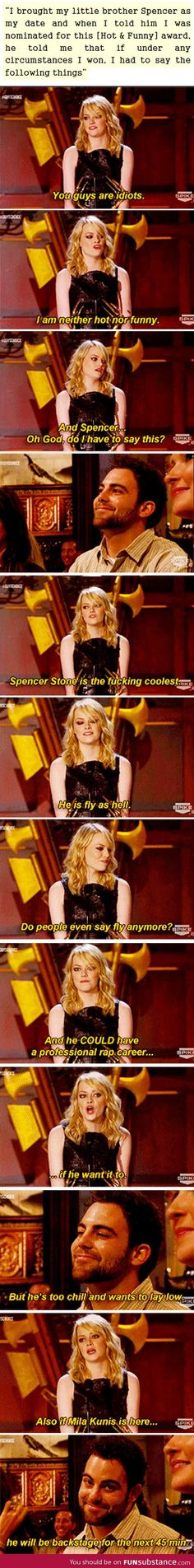 Emma Stone is the best sister ever. Love her