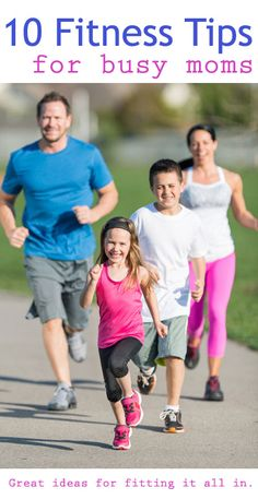 Doable Fitness Tips for Busy Moms
