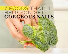 7 Foods That'll Help You Get Gorgeous Nails - Smoother, stronger, prettier nails are just a grocery trip away.