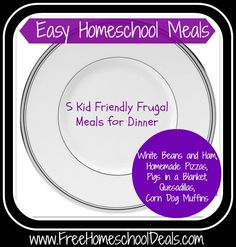 Five Frugal Kid Friendly Meals: White Beans and Ham, Homemade Pizzas, Pigs in a Blanket, Quesadillas, Corn Dog Muffins