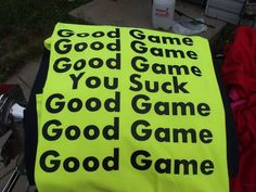 softball shirt; couldn't tell you the number of times I've said this going through the line!!!