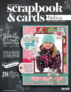 Winter 2013 Issue of Scrapbook & Cards Today magazine