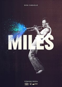 Untitled Miles Davis Biopic gets a Poster.