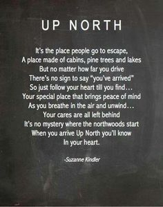 Up North poem. Thanks to my buddy Dana for sharing.