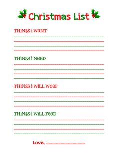 "Christmas list free printable--""Something I want, something I need, something to wear, and something to read."" I Like this, but I'm trying to get away from gifts and leaning more toward experiences.  ""let's go  to the museum."" #christmas #gifts #kids"
