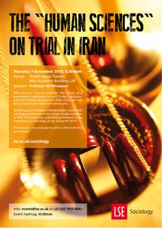 "Professor Ali Mirsepassi: 'The ""Human Sciences'' on Trial in Iran', 7 November 2013. novemb 2013, human scienc, event poster, sociolog public, professor ali, public event, lse sociolog"