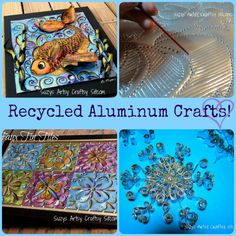 4 different recycled aluminum crafts all made with disposable cookie sheets!