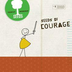 Seeds of Courage Vol. 1