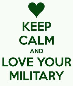 Love Your Sailor, Airman, Soldier, Marine and Coastie!