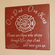 Hey, I found this really awesome Etsy listing at http://www.etsy.com/listing/172298868/firefighter-wall-art-firefighter-decor