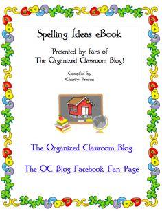 Free Spelling Ideas eBook. theorganizedclassroomblog.com