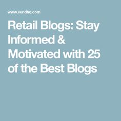Retail Blogs: Stay I