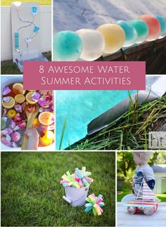 Awesome water activities that will keep kids cool and having fun all summer.