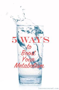 Boost Your Metabolism | LaurenConrad.com