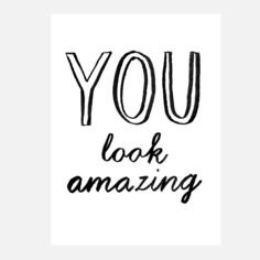 You Look Amazing, $24, now featured on Fab.