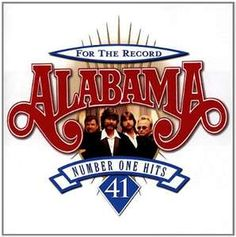 Alabama Country Music, one of the greatest groups!