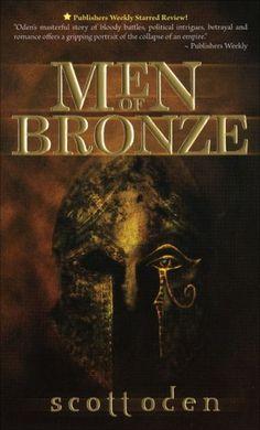Men of Bronze, by Scott Oden: To-read