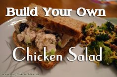 Build Your Own Chicken Salad - Stacy Makes Cents