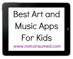 Best Art and Music Apps for Kids