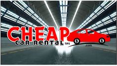 Cheap Car Rental Tip