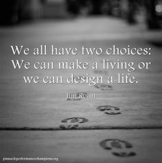 We All Have Two Choices...